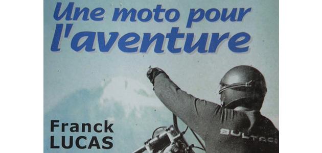 Une moto pour l'aventure